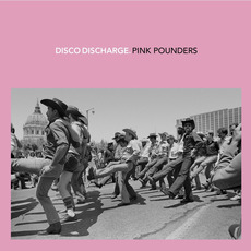 Disco Discharge: Pink Pounders mp3 Compilation by Various Artists