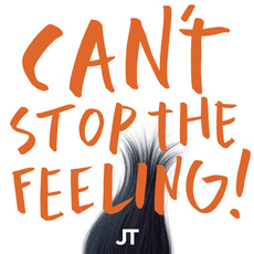 Can't Stop the Feeling! mp3 Single by Justin Timberlake