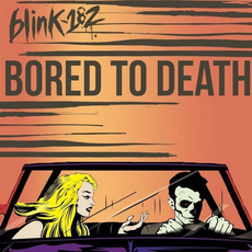 Bored to Death mp3 Single by Blink-182