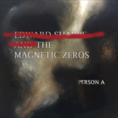 Person A mp3 Album by Edward Sharpe & The Magnetic Zeros