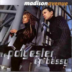 The Polyester Embassy (Japanese Edition) mp3 Album by Madison Avenue