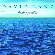 Finding Paradise mp3 Album by David Lanz
