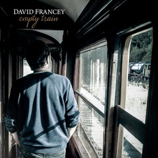 Empty Train mp3 Album by David Francey