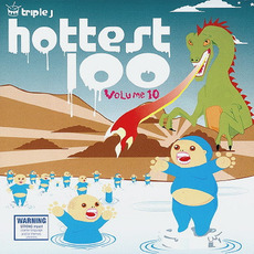 Triple J: Hottest 100, Volume 10 mp3 Compilation by Various Artists