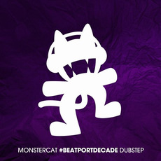 Monstercat: #BeatportDecade Dubstep mp3 Compilation by Various Artists