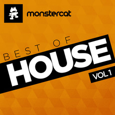 Monstercat: Best of House, Volume 1 mp3 Compilation by Various Artists