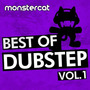 Monstercat: Best of Dubstep, Volume 1