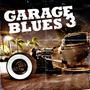 Garage Blues 3
