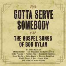 Gotta Serve Somebody: The Gospel Songs of Bob Dylan mp3 Compilation by Various Artists