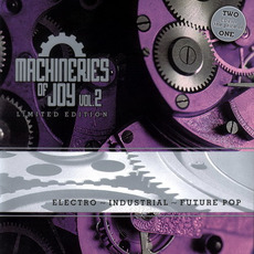 Machineries of Joy, Vol.2 (Limited Edition) by Various Artists