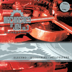 Machineries of Joy, Vol.3 (Limited Edition) by Various Artists