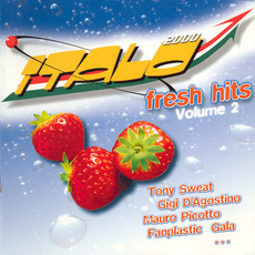 Italo 2000 Fresh Hits, Volume 2 mp3 Compilation by Various Artists