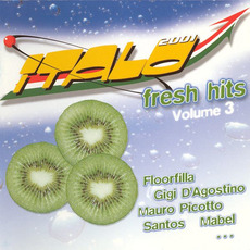 Italo 2001 Fresh Hits, Volume 3 mp3 Compilation by Various Artists
