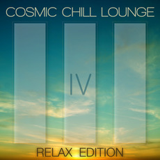 Cosmic Chill Lounge IV (Relax Edition) mp3 Compilation by Various Artists