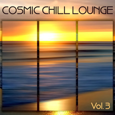 Cosmic Chill Lounge, Vol.3 mp3 Compilation by Various Artists