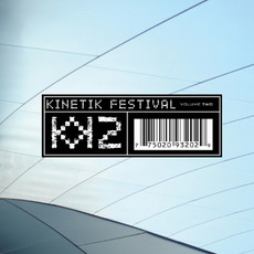 Kinetik Festival, Volume 2 mp3 Compilation by Various Artists
