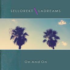 On and On mp3 Album by Sellorekt / LA Dreams