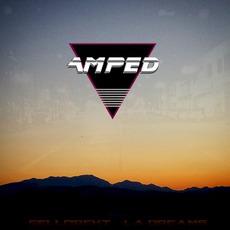 Amped mp3 Album by Sellorekt / LA Dreams