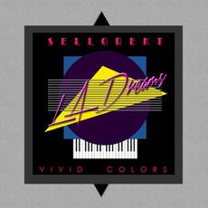 Vivid Colors mp3 Album by Sellorekt / LA Dreams