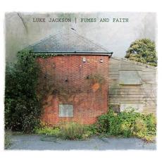 Fumes And Faith mp3 Album by Luke Jackson