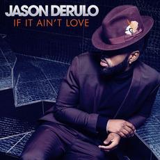 If It Ain't Love mp3 Single by Jason Derulo