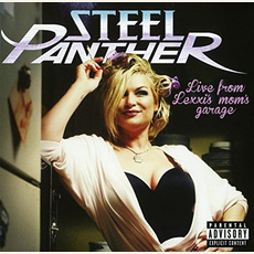 Live from Lexxi's Mom's Garage mp3 Live by Steel Panther