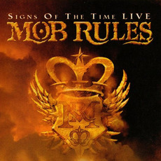 Signs of the Time - Live mp3 Live by Mob Rules