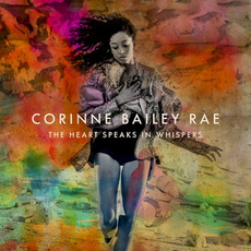 The Heart Speaks in Whispers (Deluxe Edition) mp3 Album by Corinne Bailey Rae