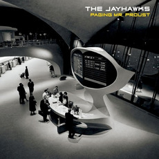 Paging Mr. Proust (Limited Edition) mp3 Album by The Jayhawks