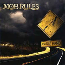 Astral Hand mp3 Album by Mob Rules