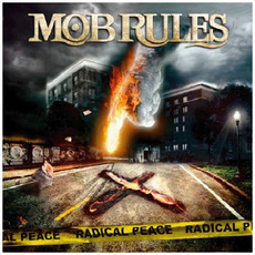 Radical Peace mp3 Album by Mob Rules