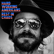 Rest In Chaos mp3 Album by Hard Working Americans