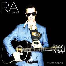 These People mp3 Album by Richard Ashcroft