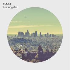 Los Angeles EP mp3 Album by FM-84