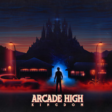 Kingdom mp3 Album by Arcade High