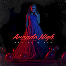 Beauty Queen EP mp3 Album by Arcade High