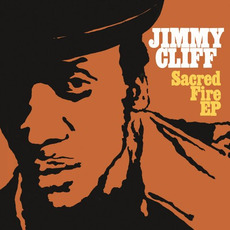 Sacred Fire by Jimmy Cliff