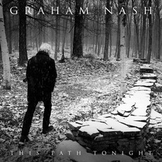 This Path Tonight (Deluxe Edition) mp3 Album by Graham Nash