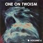 One on Twoism, Volume 6