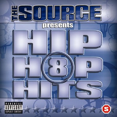 The Source Presents: Hip Hop Hits, Volume 8 by Various Artists