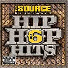 The Source Presents: Hip Hop Hits, Volume 6 by Various Artists