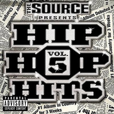 The Source Presents: Hip Hop Hits, Volume 5 by Various Artists