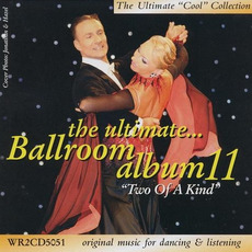 The Ultimate Ballroom Album 11: Two of a Kind mp3 Compilation by Various Artists