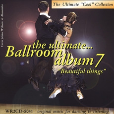 The Ultimate Ballroom Album 7: Beautiful Things mp3 Compilation by Various Artists