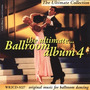 The Ultimate Ballroom Album 4