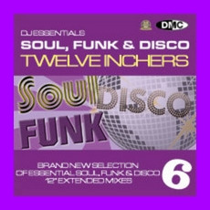 DJ Essentials Soul, Funk & Disco: Twelve Inchers, Vol.6 mp3 Compilation by Various Artists