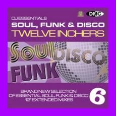 DJ Essentials Soul, Funk & Disco: Twelve Inchers, Vol.6