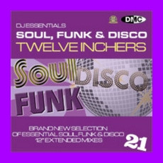 DJ Essentials Soul, Funk & Disco: Twelve Inchers, Vol.21 mp3 Compilation by Various Artists