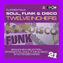 DJ Essentials Soul, Funk & Disco: Twelve Inchers, Vol.21