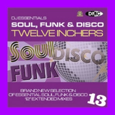 DJ Essentials Soul, Funk & Disco: Twelve Inchers, Vol.13 mp3 Compilation by Various Artists